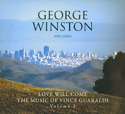 LOVE WILL COME:MUSIC OF VINCE GUAR V2 BY WINSTON,GEORGE (CD)