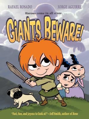 Giants Beware! By Rosado, Rafael (ILT)/ Aguirre, Jorge